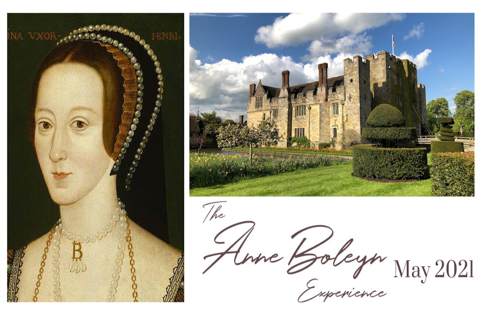 The Anne Boleyn Experience - May 2021