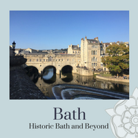 Historic Bath and Beyond